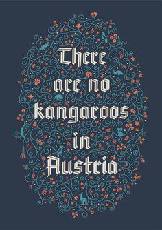 No Kangaroos in Austria by Gisela Beer, via Behance