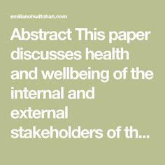 Abstract This paper discusses health and wellbeing of the internal and external stakeholders of the mining company. In particular, it highlights the case of