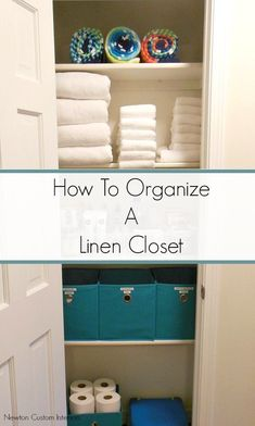 Learn how to organize a linen closet with this step-by-step tutorial including video! #newtoncustominteriors #organization #linencloset #organizing