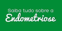 Recentemente Fernanda Machado venceu a endometriose. Mas você sabe o que é isso? Confira no nosso site a explicação do problema que atinge várias mulheres. Company Logo, Women, Endometriosis