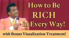 How to Be Rich in Every Way (with bonus Visualization Treatment) How To Be Rich, How To Find Out, Rev Ike, Daily Wisdom, Material World, Mind Power, Mind Over Matter, New Thought, Beautiful Mind