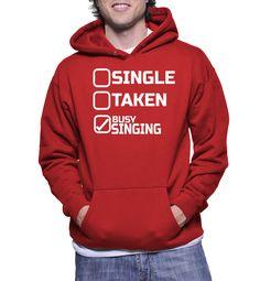 Single Taken Busy Singing Hoodie