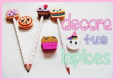 regreso a clases: decora tus lapices - utiles escolares kawaii