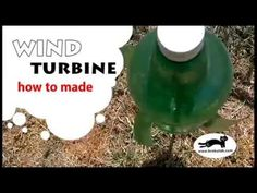 Wind turbine – how to make 4th Grade Science Projects, School Projects, Science Fair, Science Experiments, Water Bottle Crafts, Solar Water, Preschool Activities, Children Activities, Renewable Energy