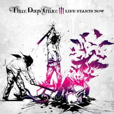 Life Starts Now - Three Days Grace. Probably my 2nd favorite album by any band ever lol.