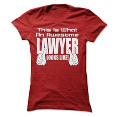 THIS IS AN AWESOME Lawyer LOOKS LIKE T SHIRTS T Shirt, Hoodie, Sweatshirt