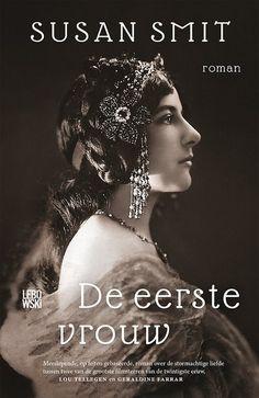 Het nieuwste boek, De eerste vrouw, van Susan Smit gaat over een van de meest legendarische artiestenkoppels ooit, namelijk die van Lou Tellegen en Geraldine Farrar.