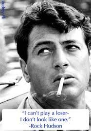 Image result for rock hudson quotes