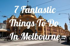 7 Fantastic Things To Do In Melbourne Australia 2018, Australia Tours, Moving To Australia, Melbourne Australia, Australia Travel, Great Barrier Reef, Work Travel, Travel Goals, Melbourne Trip