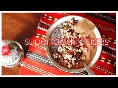 3 Superfood Recipes for Your Morning! - YouTube