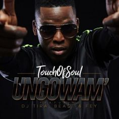 Touch of Soul - Ungowam' (feat. Celebrity Biographies, South African Artists, Best Wordpress Themes, Latest Music, Net Worth, Biography, Beast, Dj, Hip Hop