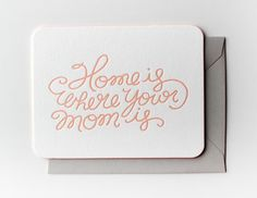 Home is Where Your Mom Is by moglea on Etsy, $7.50