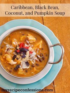 Caribbean Black Bean Coconut and Pumpkin Soup. This is one of my favorite soup recipes. It is super easy to make. I could eat it for breakfast, lunch, and dinner.