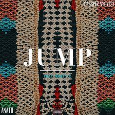 NaijaBeatZone: DOWNLOAD MUSIC: Cassper Nyovest x Anatii - JUMP (Feat. Nasty C)