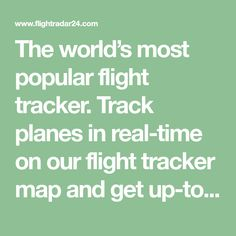 The world's most popular flight tracker. Track planes in real-time on our flight tracker map and get up-to-date flight status & airport information.