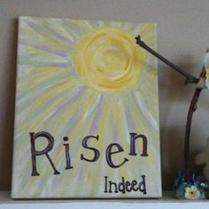 Risen canvas painting! I love Easter!!