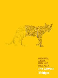 Revista Ecológica: Yellow. Revista Ecológica: Green. Those who kill the forest, kill more than forest. Avoid burning. Ecologic Magazine.