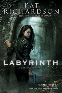 Labyrinth (Greywalker, #5) - Kat Richardson