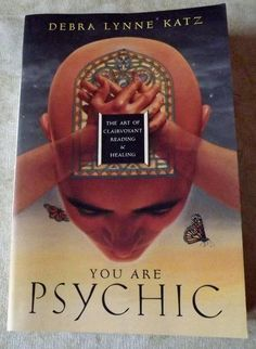 """""""You Are Psychic (The Art of Clairvoyant Reading & Healing)"""" by Debra Lynne Katz, starting at $5."""