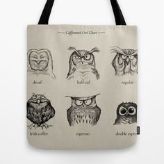 Caffeinated Owls by Dave Mottram as a high quality Tote Bag. Free Worldwide Shipping available at Society6.com from 11/26/14 thru 12/14/14. Just one of millions of products available.