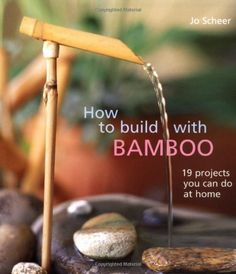 Working with Bamboo - DIY Techniques — Guadua Bamboo