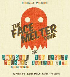 """The Face Melter Tour"" [RSN017b]."
