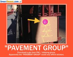 """Shouldn't the """"Pavement Group"""" be posting their notices on grass? Seems to us that's where the opportunity lies."""