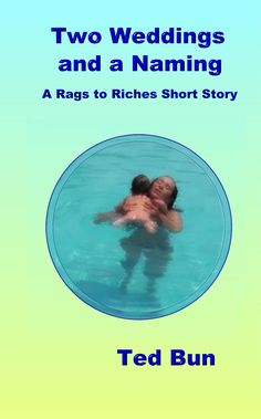 Book 5 of the Rags to Riches series. Two Weddings and a Naming ... a very short novella. #naturistfiction #naturist #nudist #naturism #nudism