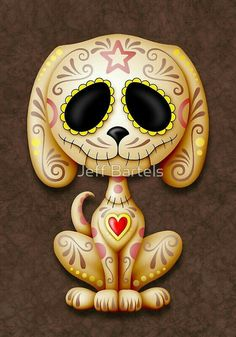 """Sugar Skull Dog.  """"Day of the Dead and Sugar Skulls"""""""