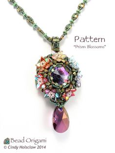 Prism Blossoms Pendant - Cindy Holsclaw - Bead Origami