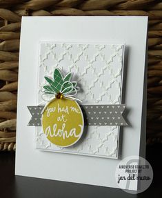 Card by Jen del Muro. Reverse Confetti stamp set: Pineapples Aplenty. Confetti Cuts: Pineapples Aplenty and Layered Banner Duo. Aloha. Any Occasion card. Hawaiian theme card. Friendship card.