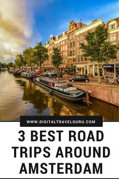 3 Best Road Trips Around Amsterdam