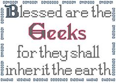Blessed are the Geeks Counted Cross Stitch Pattern by robinsdesign