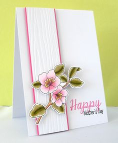 handmade Mother's Day card ... like the mixed font sentiment ... great fruit blossom branch cut and popped for focal point ... like the white wood grain embossed colums with thin mat of pink to match the flowers ... pretty card!! ,,, Clearly Besotted Stamps ...