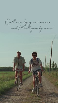 """""""Call me by your name and I'll call you by mine."""" - Oliver, Call Me by Your Name Your Name Wallpaper, Wallpaper Desktop, Laptop Wallpaper, Wallpaper Quotes, Homescreen Wallpaper, Series Quotes, I Call You, Northern Italy, Film Serie"""