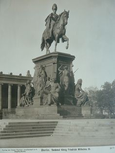 Denkmal Friedrich Wilhelm III im Lustgarten ca verschrottet Kaiser Wilhelm, Vintage Architecture, Lost Art, Historical Pictures, Alter, Old World, Wwii, Germany, Europe