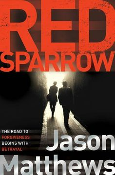 Red Sparrow by Jason Matthews, http://www.amazon.co.uk/dp/1471112608/ref=cm_sw_r_pi_dp_WSIhtb12BQ0ZV
