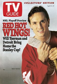 Steve Yzerman on the cover of TV Guide Hockey Girls, Hockey Mom, Ice Hockey, Steve Yzerman, Hockey Boards, Red Wings Hockey, Detroit History, Hockey Quotes, Detroit Sports