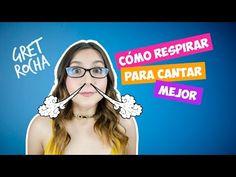 Cómo respirar para cantar mejor Parte 1 | Clases de canto | Gret Rocha - YouTube