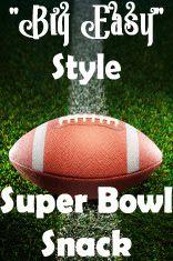 "Pink Lemonade: ""BIG Easy"" Style Super Bowl Snack"