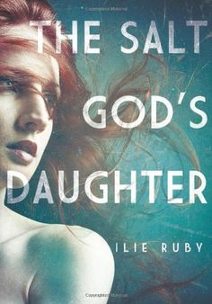 The Salt God's Daughter by Ilie Ruby,http://www.amazon.com/dp/1619020025/ref=cm_sw_r_pi_dp_OJCQsb06ZKTX8S54