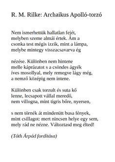 R. M. Rilke - Archaikus Aplolló-torzó Nemes Nagy Ágnes elemzésével Poem Quotes, Poems, Math Equations, Travel, Life, Viajes, Poetry, Poetry Quotes, Verses
