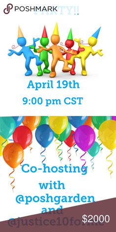PARTY TIME!!  Join us on April 19th at 9:00 pm CST for an awesome, fabulous party!!Can't wait to co-host with two of my favorite, fabulous PFF's @poshgarden and @justice10forme THEME to be announced! Other