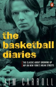 The Basketball Diaries by Jim Carroll | 33 Must-Read Books To Celebrate Banned Books Week