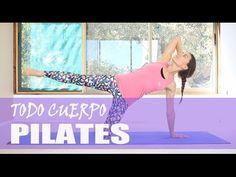 Clase COMPLETA de Pilates para Adelgazar, Tonificar y Relajación. Practicala Todos los Dias - YouTube