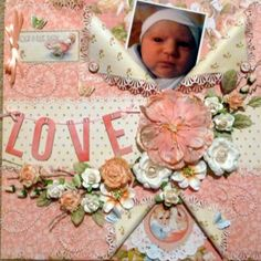 "Sublime ""Love""layout by @Lisa Simo from @scrapbook.com using Little Darlings! #graphic45 #layouts"