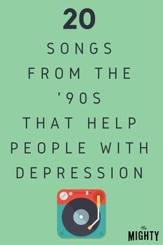 20 Songs From the '90s That Help People With Depre…