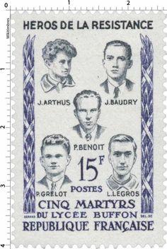Timbre 1959 : HÉROS DE LA RÉSISTANCE CINQ MARTYRS DU LYCÉE BUFFON J. ARTHUS J. BAUDRY P. BENOÎT P. GRELOT L. LEGROS   WikiTimbres
