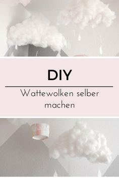 Wadding clouds for the nursery tinker ° DIY instructions Rainbow Unicorn Party, Cotton Clouds, Baby Zimmer, Types Of Colours, Pretty Baby, Decoration, Diy For Kids, Diy Tutorial, Light In The Dark