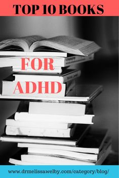 Best Books about ADHD / Self-help for ADHD #BestBooksForADHD #ADHD